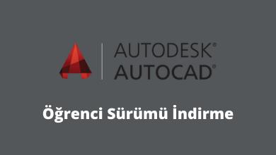 AutoCAD Öğrenci Sürümü İndir *2021 Mühendislik Programları